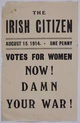 Page from Irish Citizen newspaper with 'Damn your war' and 'Votes for women' headlines